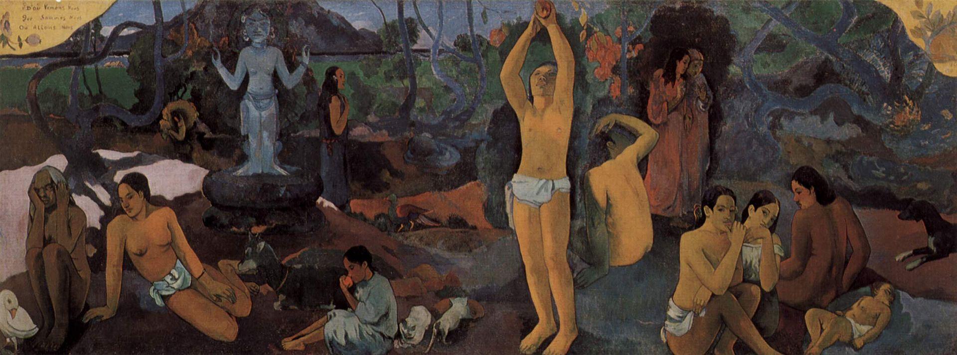 De Dónde venimosQuiénes somosAdónde vamos 1897. Paul Gauguin. Paul Gauguin