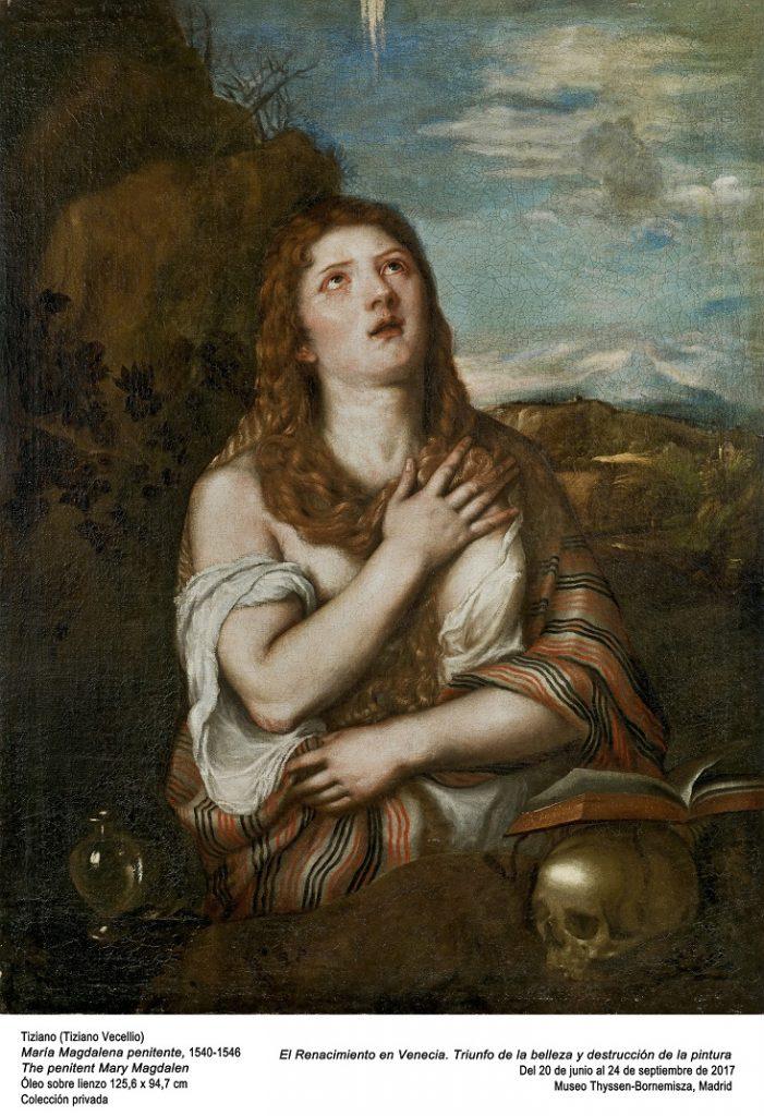 María Magdalena penitente, 1540-1548. Óleo sobre lienzo 125,6 x 94,7 cm. Colección privada.