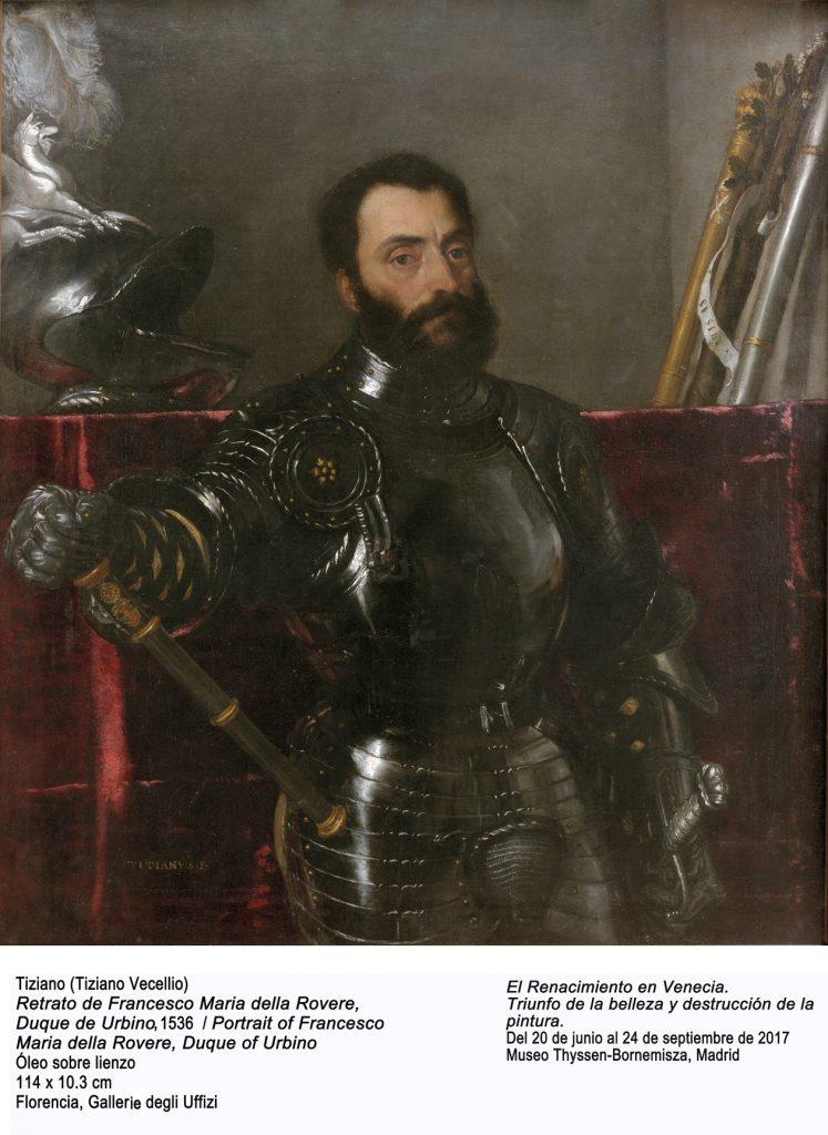 Retrato de Francesco Maria della Rovere de Tiziano. Óleo sobre lienzo. 114 x 10,3 cm. Florencia. Galleria degli Uffizi.